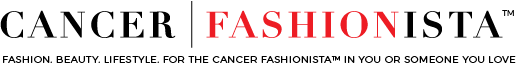 Cancer Fashionista